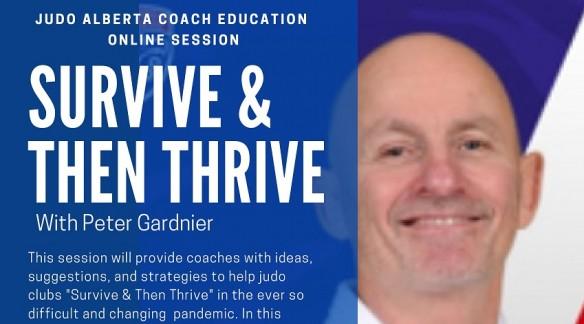 Judo Alberta Coach Education Session: Survive & Then Thrive